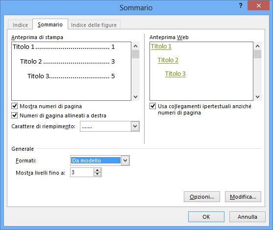 Figura 2: tramite la finestra Sommario è possibile personalizzarle l'aspetto del sommario